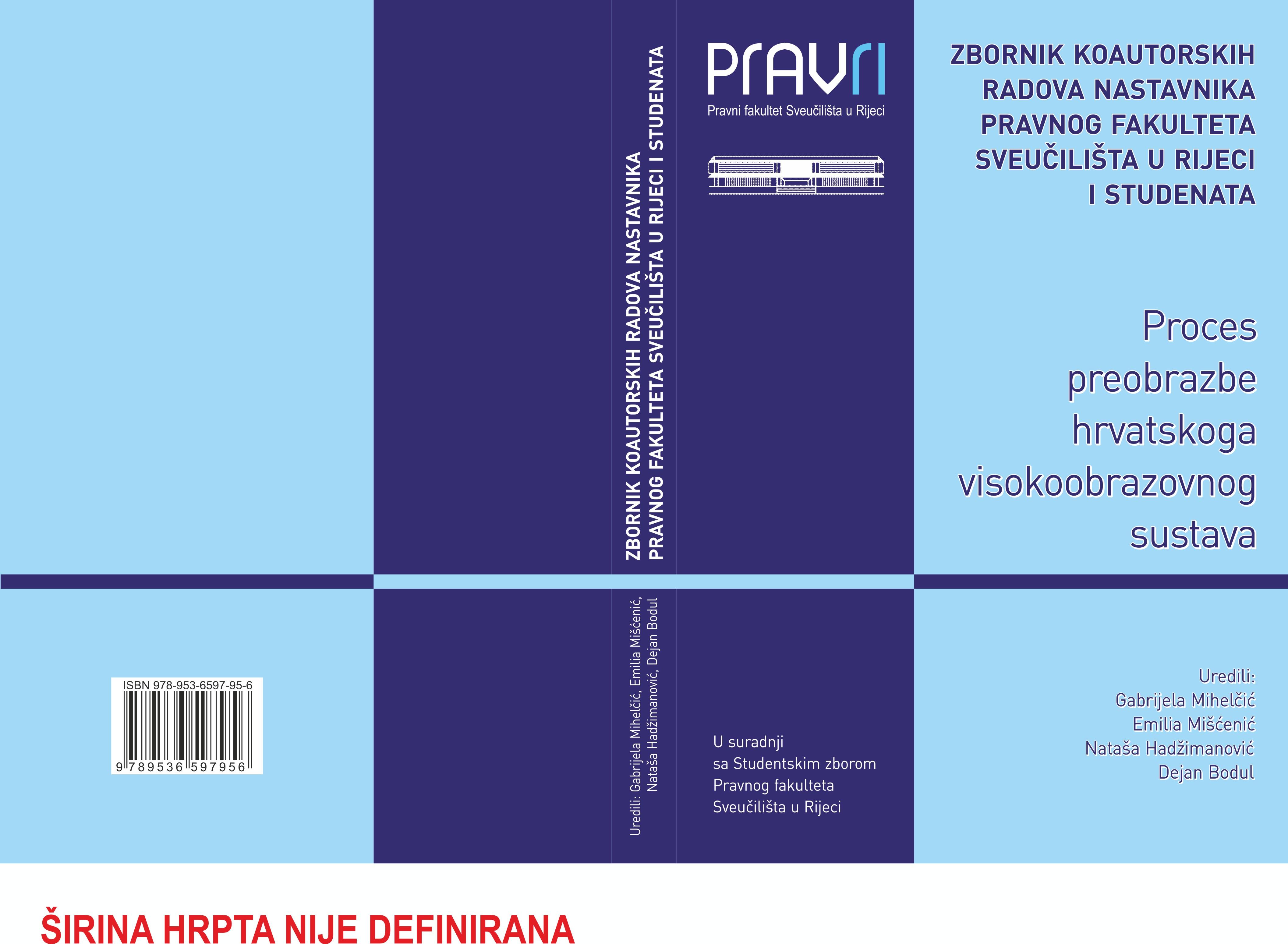 Zbornik - PROCES PREOBRAZBE HRVATSKOGA VISOKOOBRAZOVNOG SUSTAVA